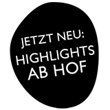 Highlights ab Hof